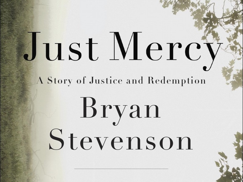 Book review: 'Just Mercy: A Story of Justice and Redemption' by Bryan Stevenson